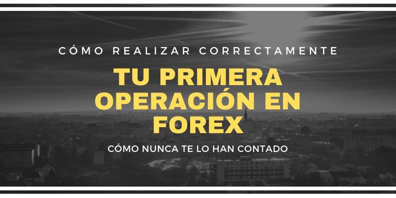 TU-PRIMERA-OPERACION-EN-FOREX