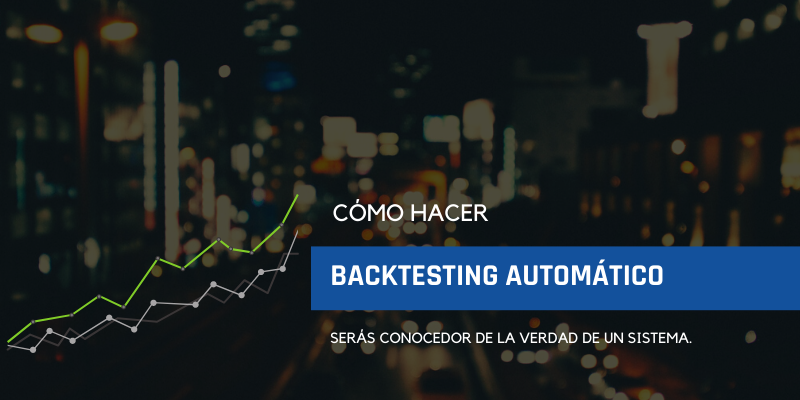 BACKTESTING-AUTOMATICO