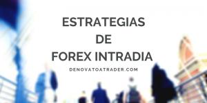 ESTRATEGIAS-DE-FOREX-INTRADIA