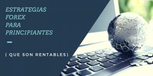 ESTRATEGIAS-FOREX-PARA-PRINCIPIANTES